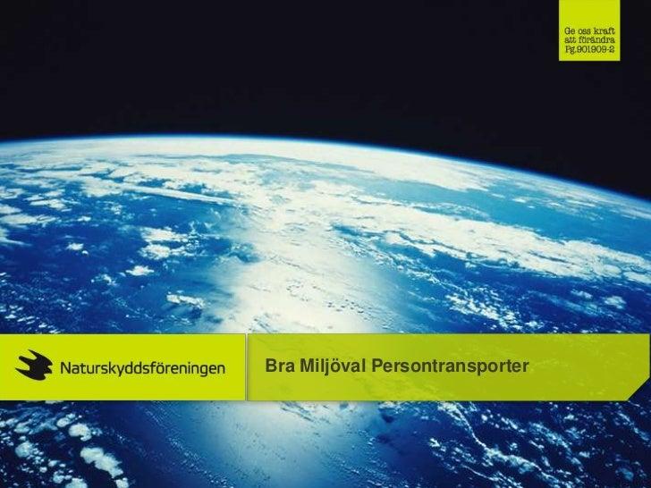 Bra Miljöval Persontransporter