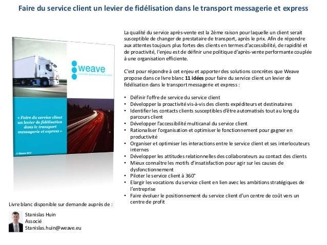 [Transport & logistique] teasing pour livre blanc   faire du service client un levier de fidelisation dans le transport messagerie & express