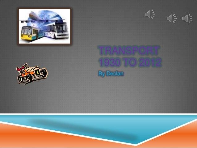Transport since 1930 by declan r