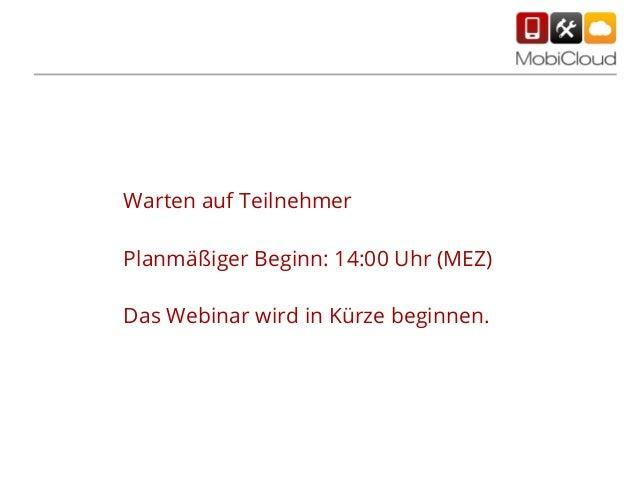 Warten auf Teilnehmer Planmäßiger Beginn: 14:00 Uhr (MEZ) Das Webinar wird in Kürze beginnen.