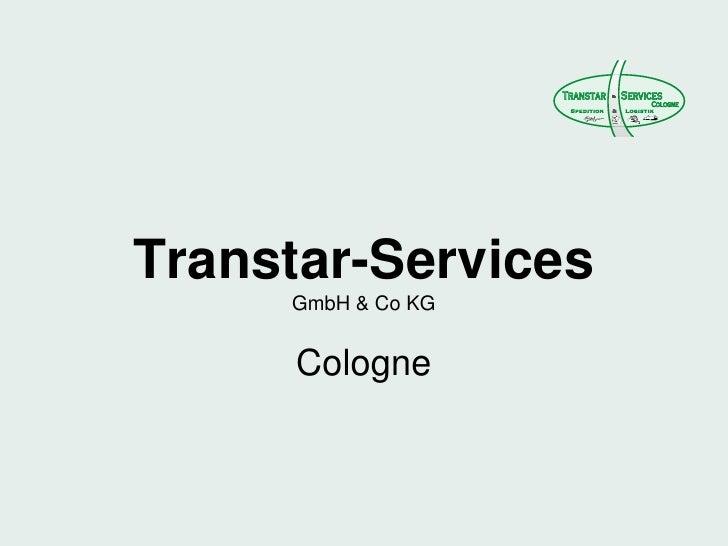 Transtar Services Cologne