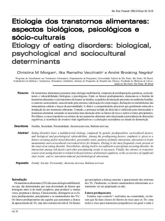 SIII 18 Rev Bras Psiquiatr 2002;24(Supl III):18-23 Etiologia dos transtornos alimentares:Etiologia dos transtornos aliment...