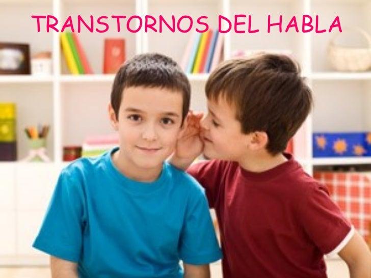 TRANSTORNOS DEL HABLA