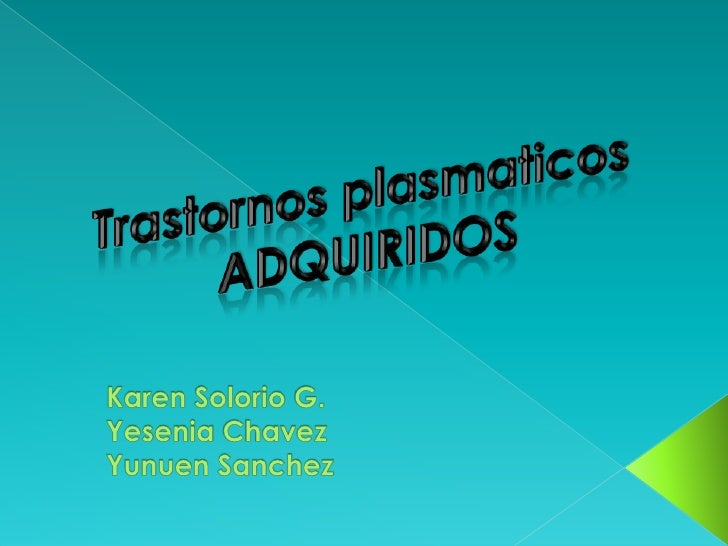 Transtornos plasmaticos adquiridos