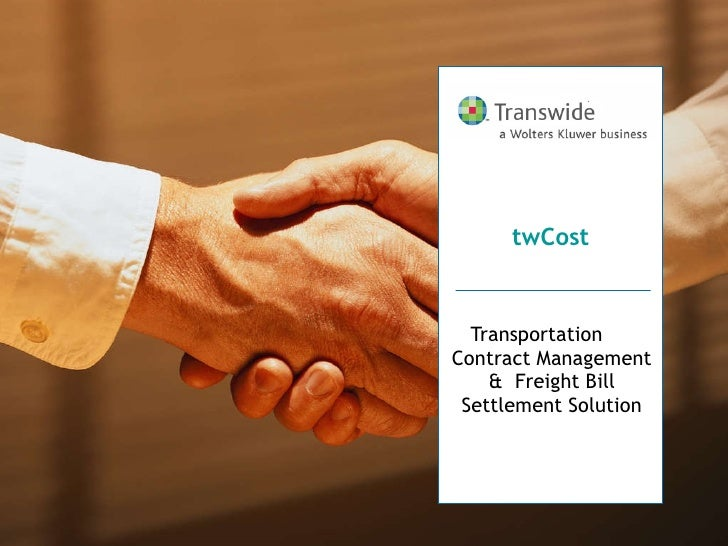 Transportation  Contract Management &  Freight Bill Settlement Solution twCost