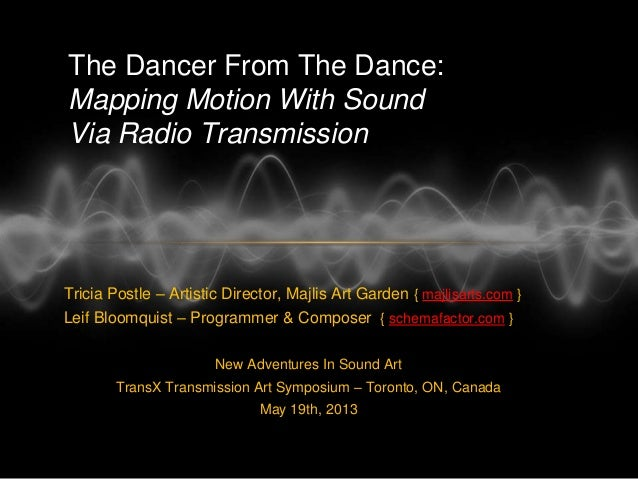 The Dancer From The Dance:  Mapping Motion With Sound Via Radio Transmission
