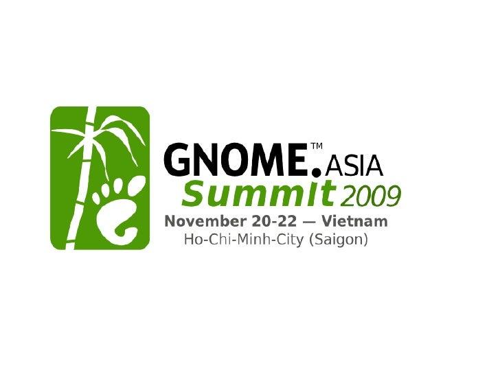 Tran Van Tuan - Gnome Asia Talk 20 11 2009