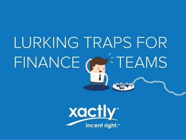 Lurking Traps For Finance  Teams