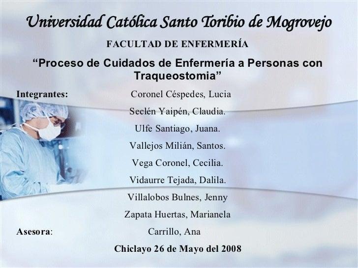 """Universidad Católica Santo Toribio de Mogrovejo FACULTAD DE ENFERMERÍA """" Proceso de Cuidados de Enfermería a Personas con ..."""