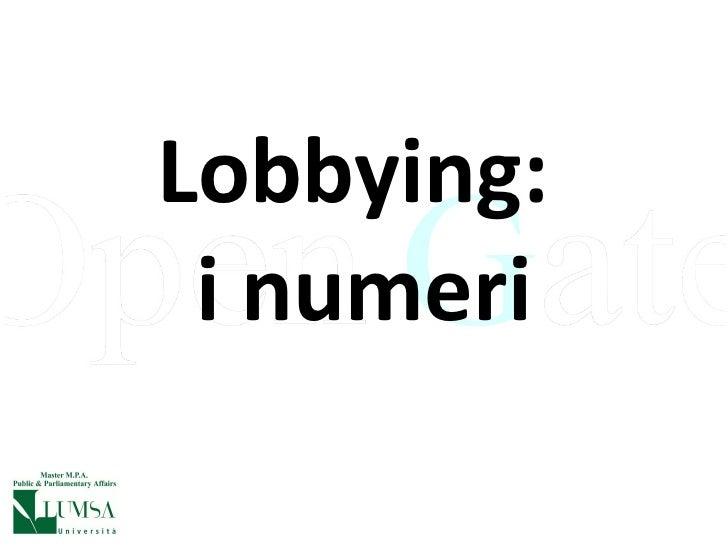 Lobbying:  i numeri