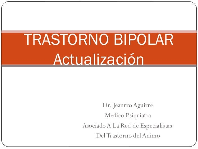 Trastorno bipolar Actualizacion