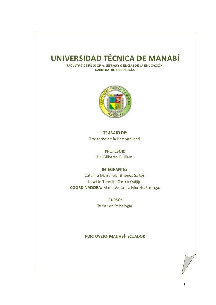 UNIVERSIDAD TÉCNICA DE MANABÍFACULTAD DE FÍLOSOFIA, LETRAS Y CIENCIAS DE LA EDUCACIÓN.CARRERA  DE PSICOLOGÍA.TRABAJO DE:Tr...