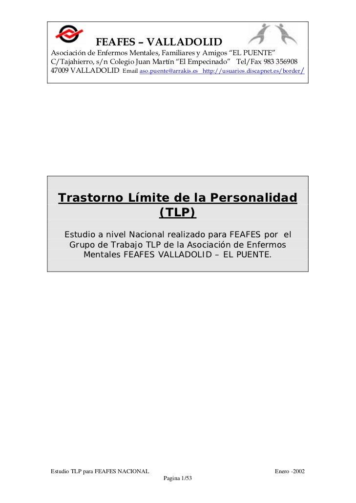 """FEAFES – VALLADOLIDAsociación de Enfermos Mentales, Familiares y Amigos """"EL PUENTE""""C/Tajahierro, s/n Colegio Juan Martín """"..."""