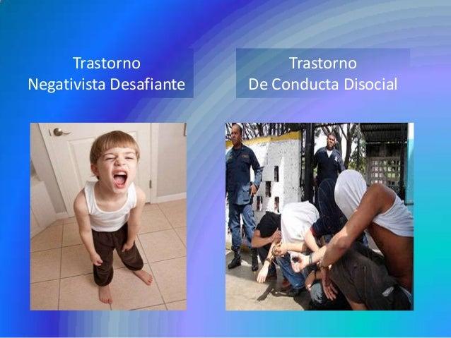 Trastorno Negativista Desafiante y Trastorno de Conducta Disocial