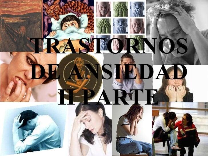 TRASTORNOS DE ANSIEDAD II PARTE