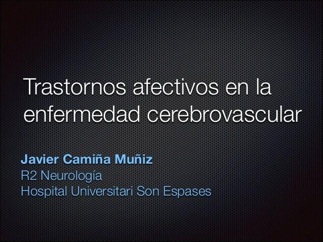 Trastornos afectivos en enfermedad cerebrovascular