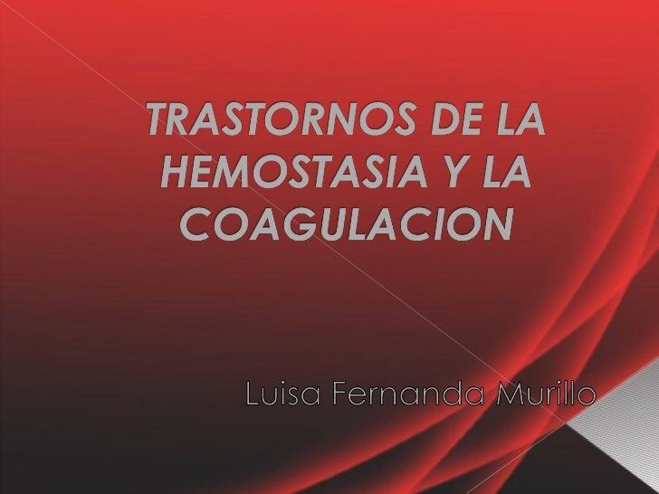 Trastornos de la hemostasia y la coagulacion