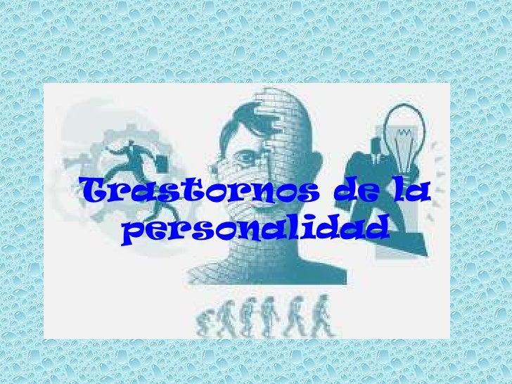 Trastornos de la personalidad presentacion