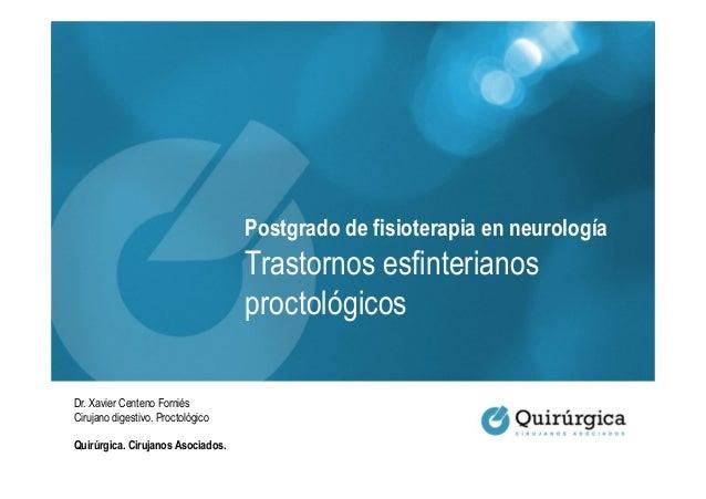 Postgrado de fisioterapia en neurología                                   Trastornos esfinterianos                        ...