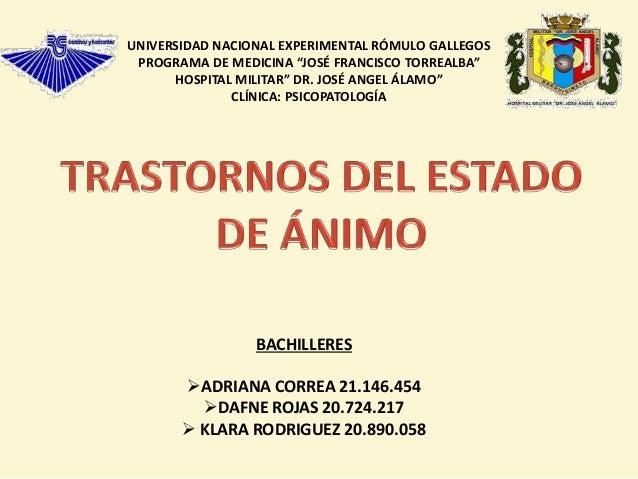"""UNIVERSIDAD NACIONAL EXPERIMENTAL RÓMULO GALLEGOS PROGRAMA DE MEDICINA """"JOSÉ FRANCISCO TORREALBA"""" HOSPITAL MILITAR"""" DR. JO..."""