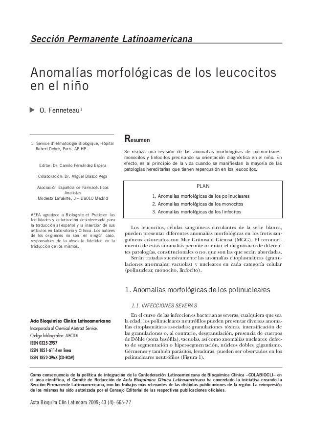 Sección Permanente LatinoamericanaAnomalías morfológicas de los leucocitosen el niño     O. Fenneteau11. Service d'Hématol...