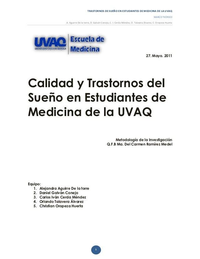 TRASTORNOS DE SUEÑO EN ESTUDIANTES DE MEDICINA DE LA UVAQ                                                                 ...