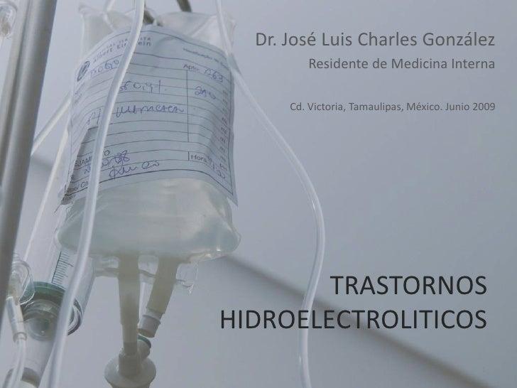 Dr. José Luis Charles González<br />Residente de Medicina Interna<br />Cd. Victoria, Tamaulipas, México. Junio 2009<br />T...
