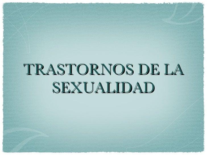 Trastornos sexuales y de Identidad Sexual DSM IV