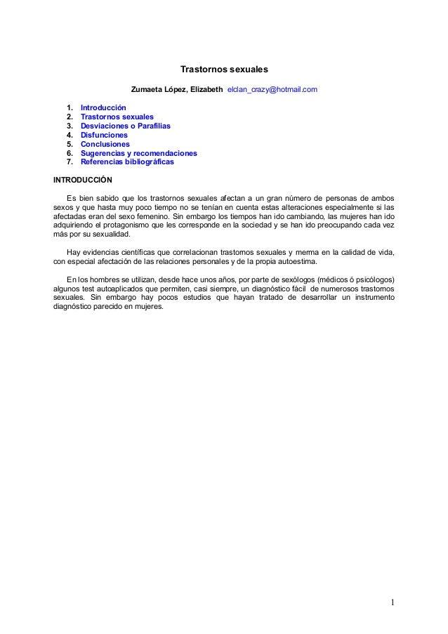 Trastornos sexuales Zumaeta López, Elizabeth elclan_crazy@hotmail.com 1. 2. 3. 4. 5. 6. 7.  Introducción Trastornos sexual...