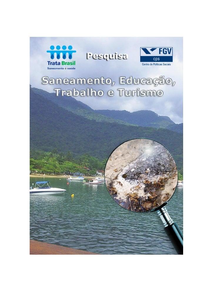 Trata Brasil1: Saneamento,                  Educação, Trabalho e Turismo                                              Coor...