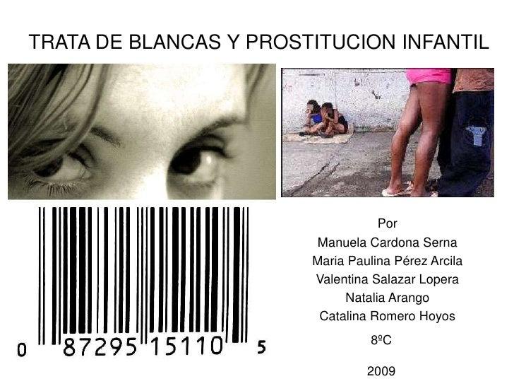 Trata De Blancas Y Prostitucion Infantil