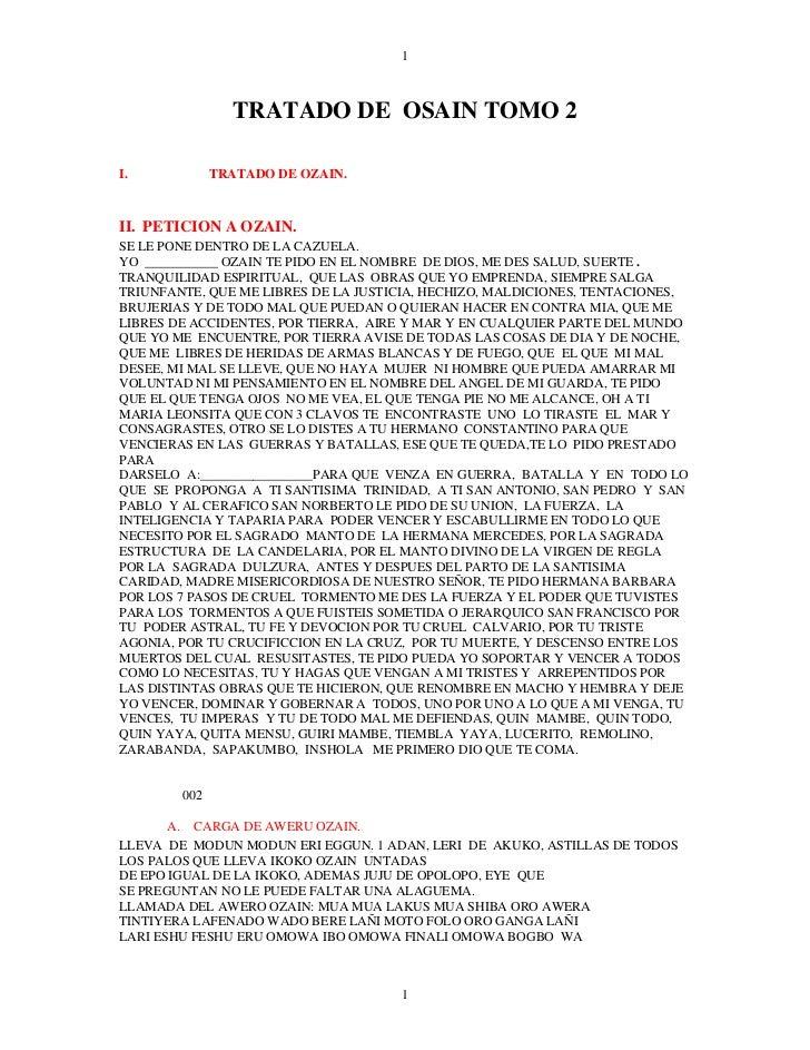 1                TRATADO DE OSAIN TOMO 2I.            TRATADO DE OZAIN.II. PETICION A OZAIN.SE LE PONE DENTRO DE LA CAZUEL...