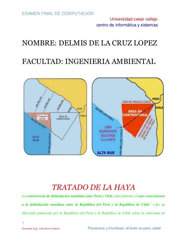 EXAMEN FINAL DE COMPUTACIÓN Universidad cesar vallejo centro de informática y sistemas 1 Docente:Ing. Lidia Ruiz Valera Pe...
