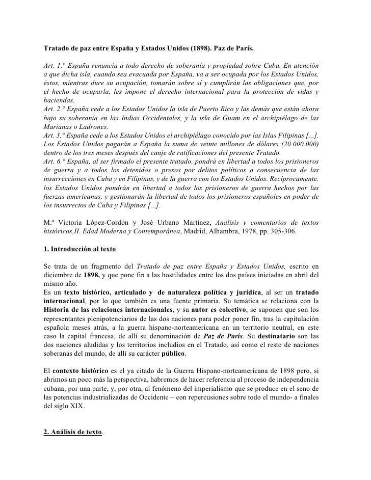 Tratado de paz entre España y Estados Unidos (1898). Paz de París.  Art. 1.° España renuncia a todo derecho de soberanía y...