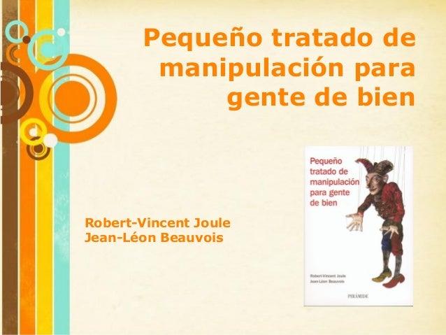 Pequeño tratado de        manipulación para            gente de bienRobert-Vincent JouleJean-Léon Beauvois           Free ...