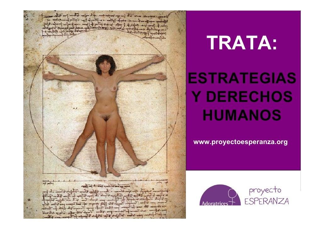 TRATA: ESTRATEGIAS Y DERECHOS  HUMANOS www.proyectoesperanza.org