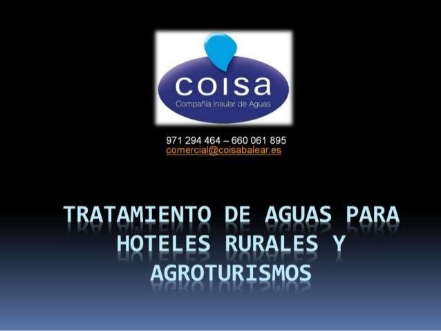 Tratamiento de aguas para hoteles rurales y agroturismos