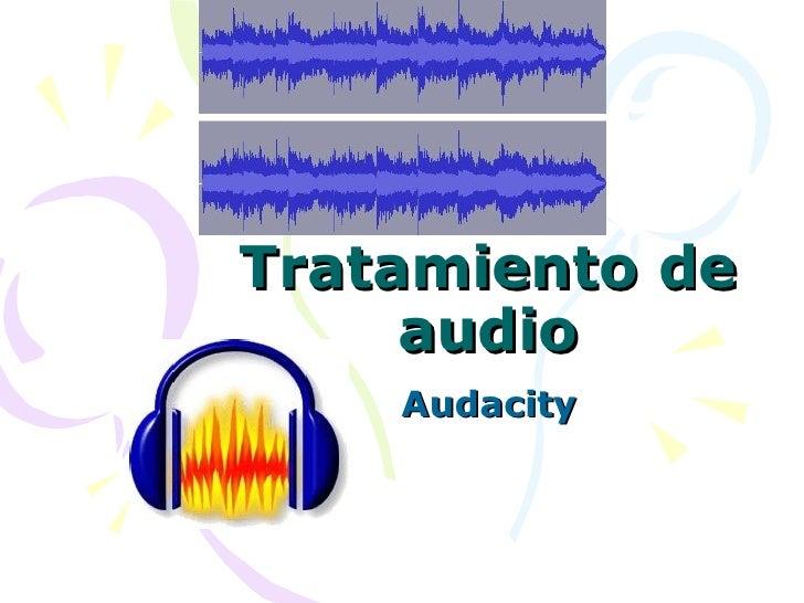 Tratamiento de audio Audacity