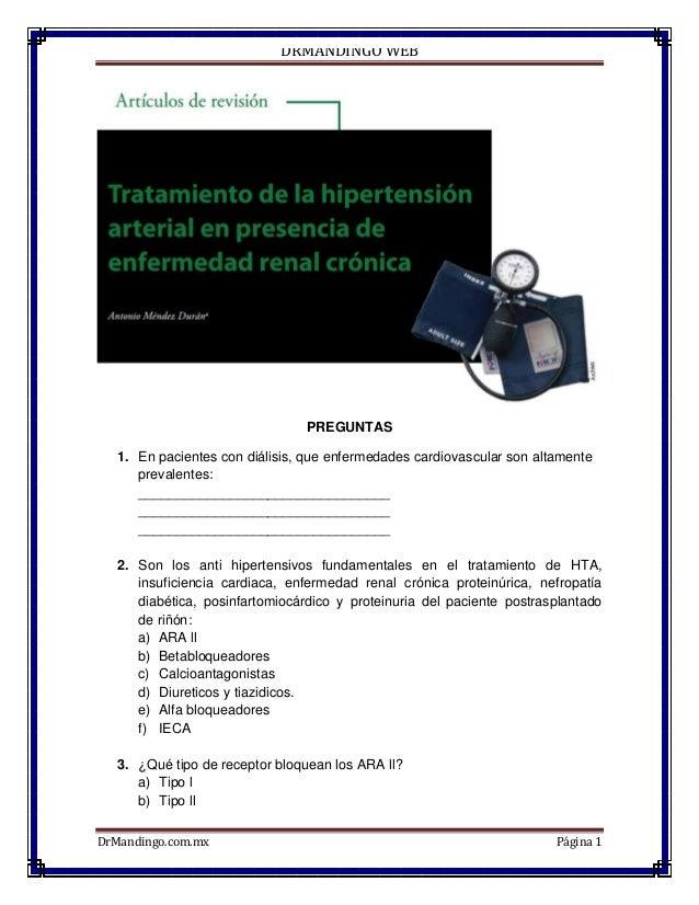 DRMANDINGO WEB DrMandingo.com.mx Página 1 PREGUNTAS 1. En pacientes con diálisis, que enfermedades cardiovascular son alta...
