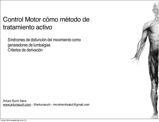 Control Motor cómo método de tratamiento activo Síndromes de disfunción del movimiento como generadores de lumbalgias Crit...