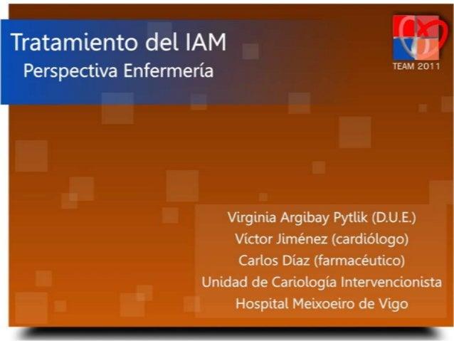 Tratamiento del IAM - Perspectiva Enfermería
