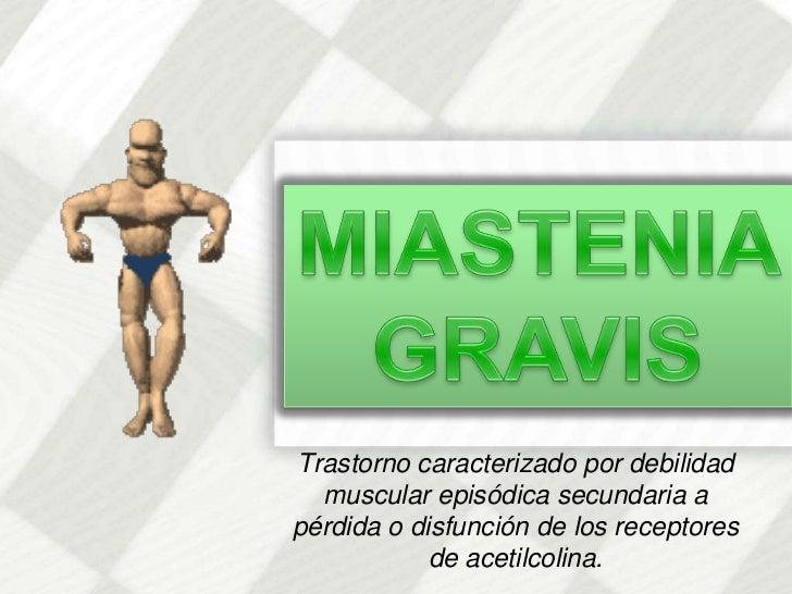 Tratamiento De Miastenia Gravis 1
