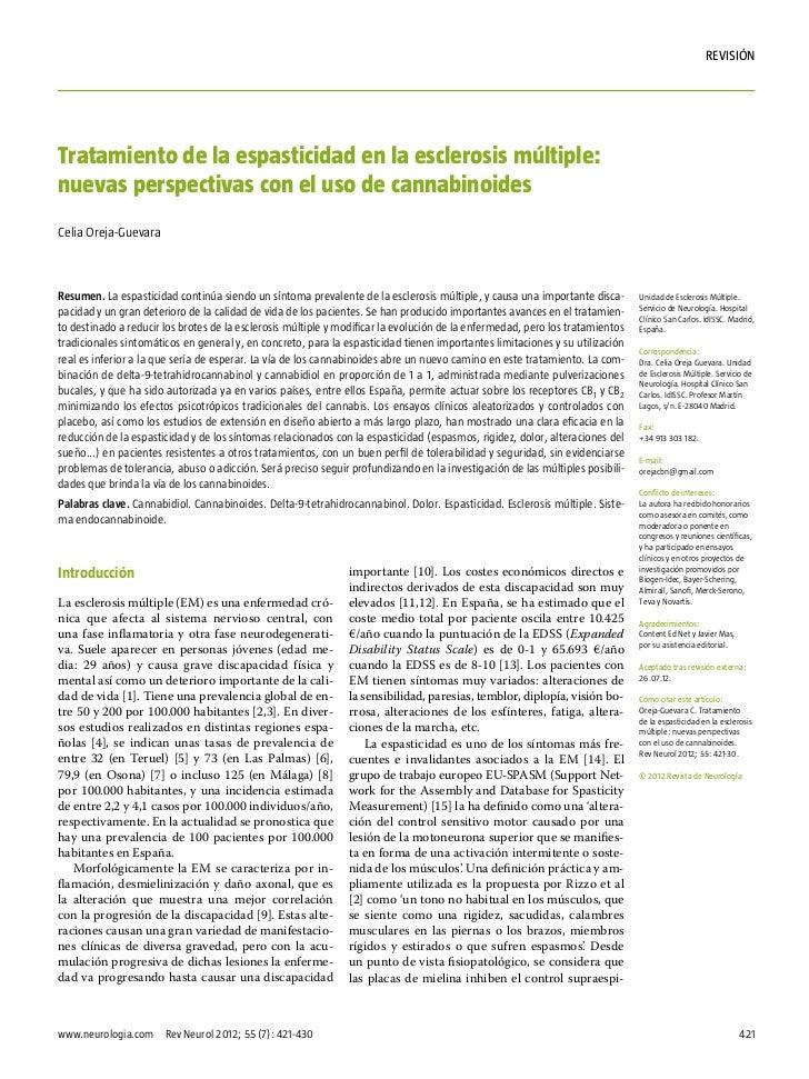 rEVISIÓNTratamiento de la espasticidad en la esclerosis múltiple:nuevas perspectivas con el uso de cannabinoidesCelia Orej...