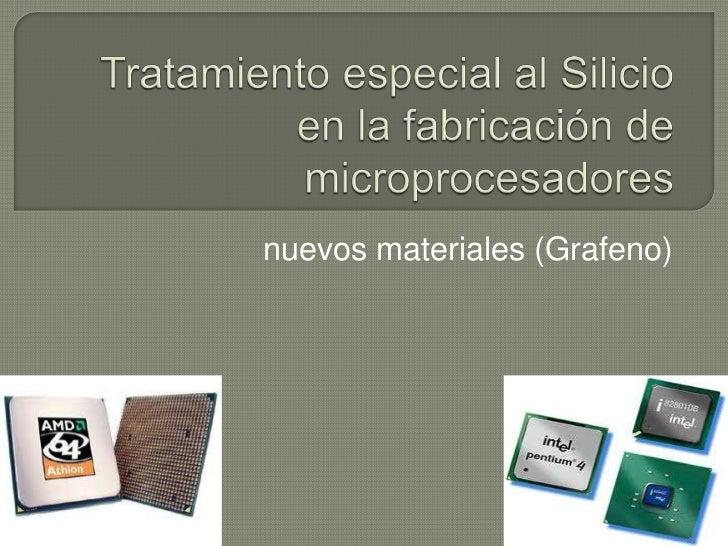 nuevos materiales (Grafeno)
