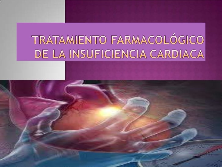 Tratamiento farmacológico de la insuficiencia cardiaca<br />