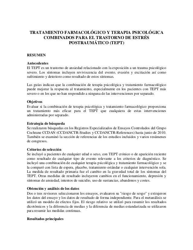 TRATAMIENTO FARMACOLÓGICO Y TERAPIA PSICOLÓGICA  COMBINADOS PARA EL TRASTORNO DE ESTRÉS  POSTRAUMÁTICO (TEPT)  RESUMEN  An...