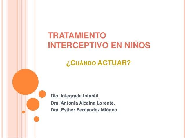 Tratamiento interceptivo en niños