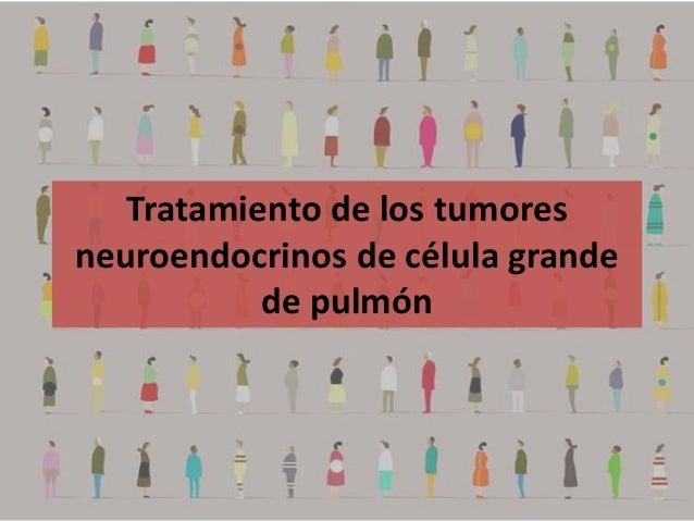 Tumores NE de célula grande de pulmón 2013-06