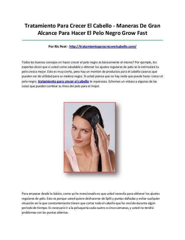 Tratamiento Para Crecer El Cabello - Maneras De GranAlcance Para Hacer El Pelo Negro Grow Fast____________________________...