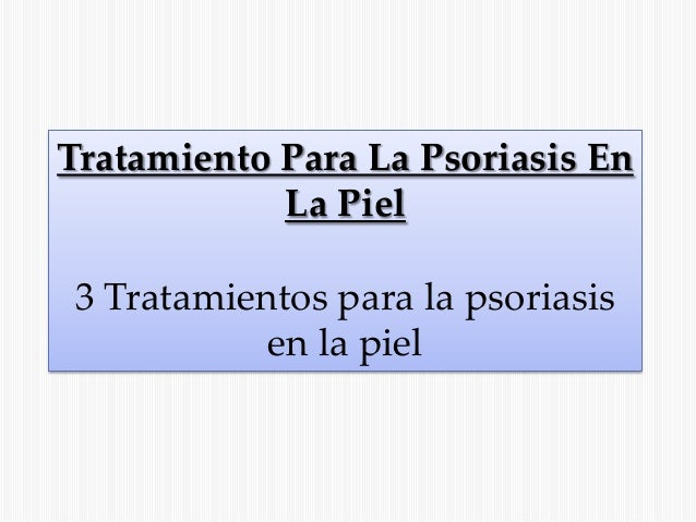 Tsigun y el tratamiento de la psoriasis